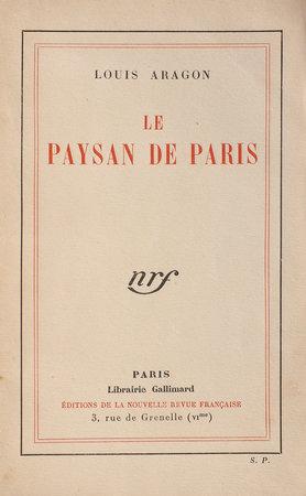 Le Paysan de Paris. by ARAGON, Louis.