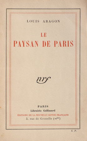 Le Paysan de Paris. by ARAGON, Louis.