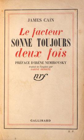 Le Facteur sonne toujours deux fois. by CAIN, James. Irène NEMIROVSKY, preface. Sabine BERRITZ, translator.