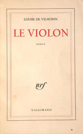 Le Violon. by VILMORIN, Louise de.