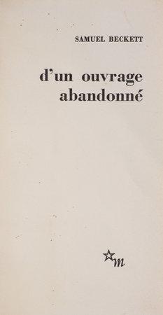 D'un Ouvrage abandonné. by BECKETT, Samuel.