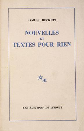 Nouvelles et pour textes pour rien. by BECKETT, Samuel.