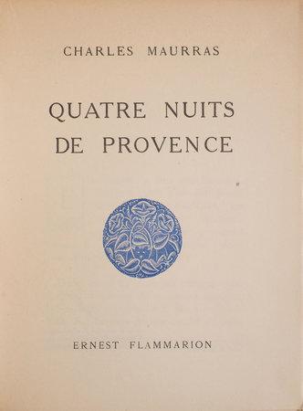 Quatre nuits de Provence. by MAURRAS, Charles.