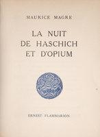 La Nuit de Haschich et d'opium. by MAGRE, Maurice.