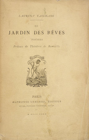 Le Jardin des Rêves. Poésies. by TAILHADE, Laurent. Théodore de BANVILLE, preface.