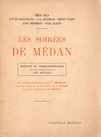 Les Soirées de Médan. by ZOLA, Émile. Guy de MAUPASSANT. J.-K. HUYSMANS, Henry CÉARD, Léon HENNIQUE, Paul ALEXIS.