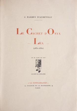 Le Cachet d'onyx and Léa. (1831-1832). by D'AUREVILLY, J. Barbey.