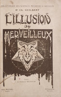 L'Illusion du Merveilleux. by GUILBERT, Charles.