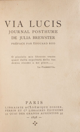 Via Lucis. Journal Posthume. by BREWSTER, Julia.