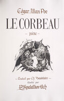 Le Corbeau. Poème. by POE, Edgar Allan. Charles BAUDELAIRE, translator. P[ierre]. B. Spalaïkovitch, illustrator.