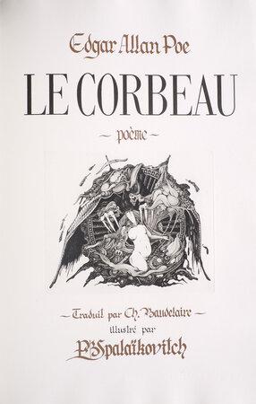 Le Corbeau. Poème. by POE, Edgar Allan. Charles BAUDELAIRE, translator. P[ierre]. B. Spalaïkovitch, illustrator.