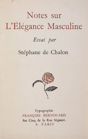 Notes sur l'élégance masculine. by CHALON, Stéphane.