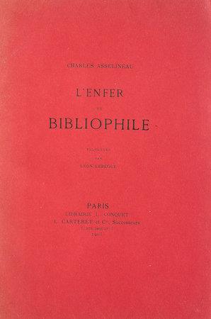 L'Enfer du Bibliophile. by ASSELINEAU, Charles.