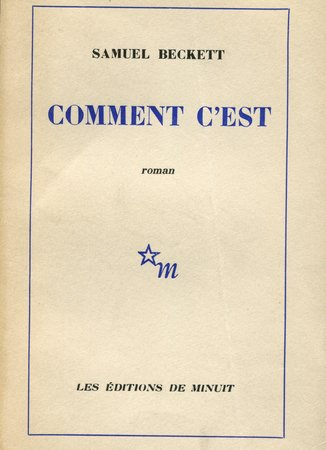 Comment c'est. by BECKETT, Samuel.