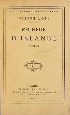 Pêcheur d'Islande. Roman. by LOTI, Pierre.