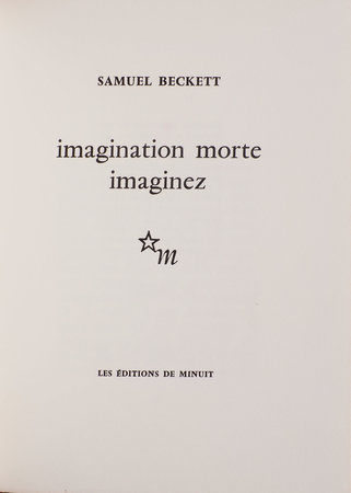 Imagination morte imaginez. by BECKETT, Samuel.