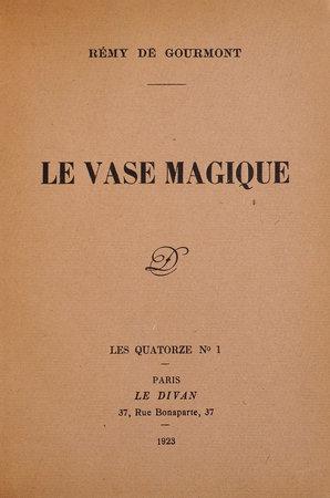 Le Vase magique. by GOURMONT, Rémy de.
