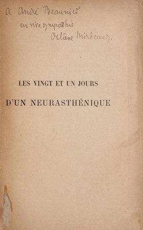 Les vingt et un Jours d'un neurasthénique. by MIRBEAU, Octave.