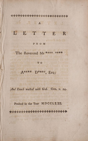 A letter from the Reverend Mr **** **** to A**** D****, Esq. by (ROMAINE, William).