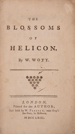 The Blossoms of Helicon. by WOTY, William.