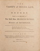 The Vanity of Human Life, a Monody. Sacred to the Memory of the most Hon. Francis Russel, Marquis of Tavistock … by [SCOTT, James].