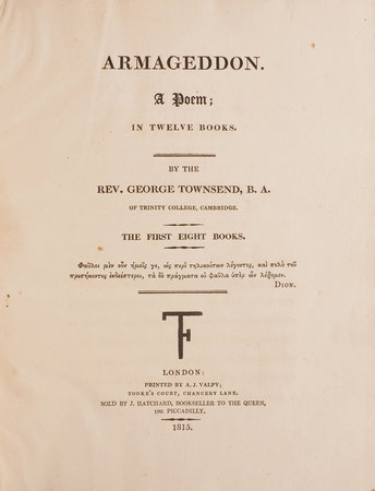 Armageddon. A Poem; in twelve books... The first eight books [all published]. by TOWNSEND, George.