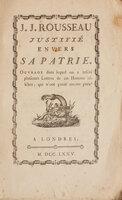 J. J. Rousseau justifié envers sa patrie. Ouvrage dans lequel on a inséré plusieurs lettres de cet homme célébre, qui n'ont point encore paru. by (ROUSSEAU). [BERENGER, Jean Pierre].