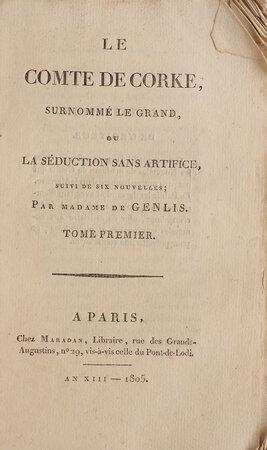 Le Comte de Corke, surnommé le Grand, ou, La Séduction sans artifice, suivi de six Nouvelles by GENLIS, Stéphanie Félicité Brulart, comtesse de.