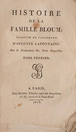 Histoire de la Famille Bloum; traduit de lallemend... par le traducteur des Trois Nouvelles. by LAFONTAINE, Auguste.