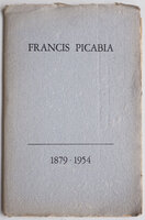 Francis Picabia, 1879-1954. by PICABIA, François.