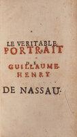 Le véritable Portrait de Guillaume-Henry de Nassau, nouvel Absalon, nouvel Hérode, nouveau Cromvvel, nouveau Néron. by (WILLIAM OF ORANGE). [ARNAULD, Antoine, attributed to].
