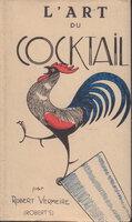 L'Art du Cocktail. by (COCKTAILS). VERMEIRE, Robert.