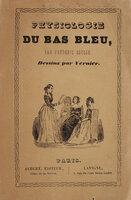 Physiologie du bas-bleu … Vignettes de Jules Vernier. by SOULIÉ, Frédéric.