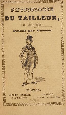 Physiologie du tailleur … Vignettes par Gavarni. by HUART, Louis.