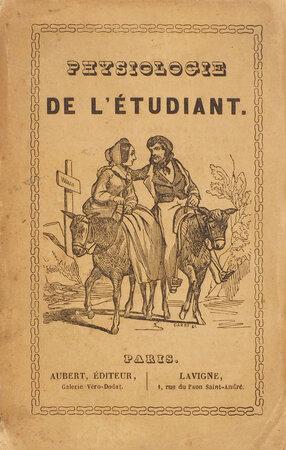 Physiologie de l'étudiant … Vignettes de MM. Trimolet et Maurisset. by HUART, Louis.