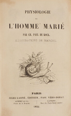 Physiologie de l'homme marié … Illustrations de Marckl. by [PHYSIOLOGIES]. KOCK, Paul de.