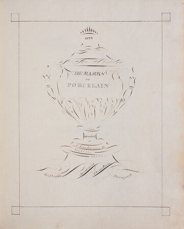 Remarks on Porcelain intended as a Companion to Mrs Wilson's China Room. by (CERAMICS). DODDS, G[eorge, the reverend].
