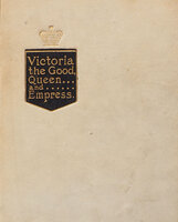 Victoria the good Queen and Empress. by (QUEEN VICTORIA). [BULLEY, Eleanor A.].