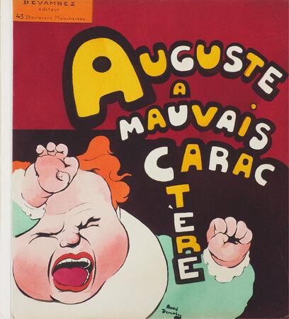 Auguste a mauvais caractère. by DEVAMBEZ, André.