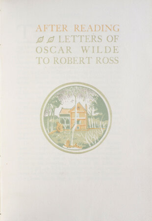 After Reading [After Berneval]. Letters to Robert Ross. by WILDE, Oscar.