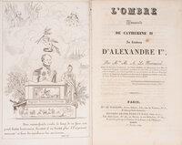 L'Ombre immortelle de Catherine II au tombeau d'Alexandre Ier. by LE NORMAND, Marie-Anne Adélaïde.