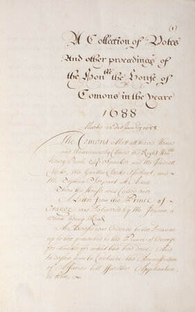 A Collection of Votes and other Proceedings of the hon[oura]ble the House of Commons in the yeare 1688/[9]. by (BILL OF RIGHTS).