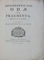Anacreontis Teii Odae et Fragmenta, Graece et Latine, cum notis Joannis Cornelii de Pauw. by [ANACREON] PAUW, Jan Cornelis de (d.1749)