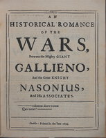 An Historical Romance of the Wars, Between the Mighty Giant Gallieno, And the Great Knight Nasonius, And His Associates. by [SERGEANT, John (1622-1707)]