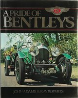 A Pride of Bentleys by ADAMS, John and Ray ROBERTS