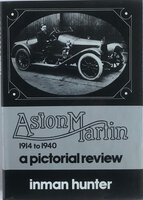 Aston Martin 1914 to 1940. a pictorial review by INMAN HUNTER, Edward (1914-1986)
