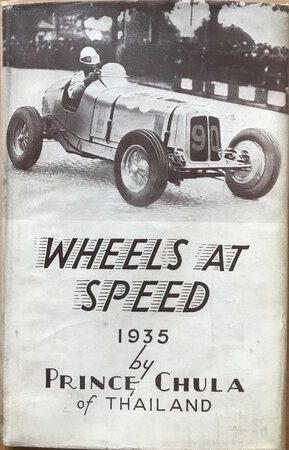Wheels at Speed... Foreword by Henry Maxwell by CHAKRABONGSE, Prince Chula (1908-63)