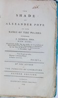 The Shade of Alexander Pope on the Banks of the Thames. A Satirical Poem. With Notes. Occasioned chiefly, but not wholly, by the residence of Henry Grattan, Ex-Representative in Parliament for the City of Dublin, at Twickenham, in November, 1798. By the Author of The Pursuits of Literature. Second Edition. by [MATHIAS, Thomas James (1754?-1835)]
