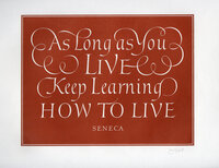 As Long as You Live Keep Learning How to Live. by WYATT, Leo. SENECA.
