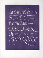 The More We Study We the More Discover Our Ignorance. by WYATT, Leo. SHELLEY.
